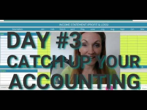 DAY #3 To Catch Up Your Accounting QUICK [FREE SPREADSHEET TEMPLATE]