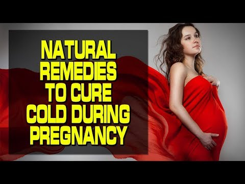 Natural Remedies to Cure Cold during Pregnancy | health car