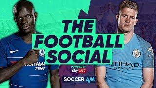 LIVE: Chelsea 0-0 Manchester City - City Win Shootout - Sarri Furious with Kepa #TheFootballSocial