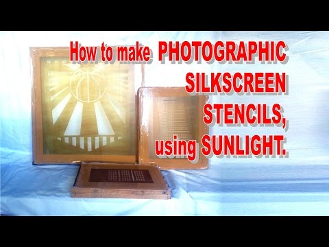 How to make PHOTOGRAPHIC SILKSCREEN STENCIL using sunlight