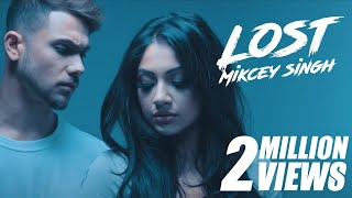 Mickey Singh - Lost [ Gumshuda ] (Official Video)