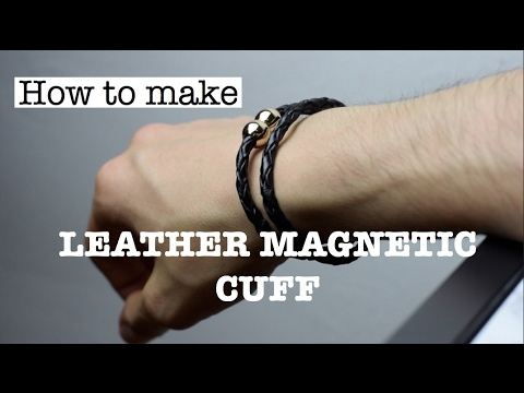 DIY Easy Magentic Leather Bracelet | How To Make A Leather Bracelet Cuff