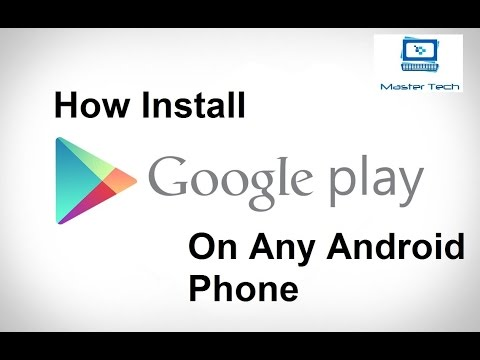 How To Install Play Store On Chinese Android Phone
