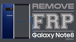 Samsung Note 8 FRP Bypass (2019) | N950F | Easy Guide