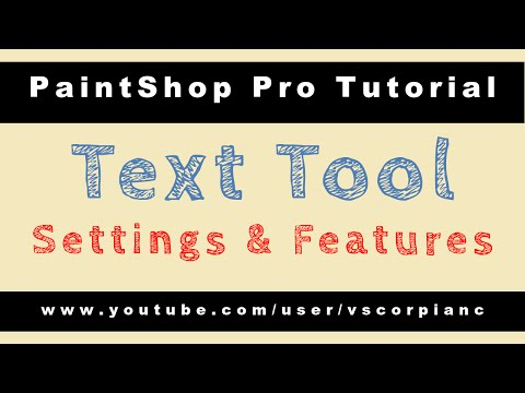Paint Shop Pro Tutorial - Beginner, How to Use the Text Tool by VscorpianC