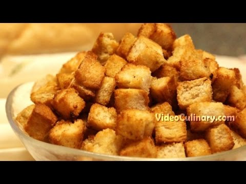 Simple Garlic Croutons for Soups & Salads - Video Culinary