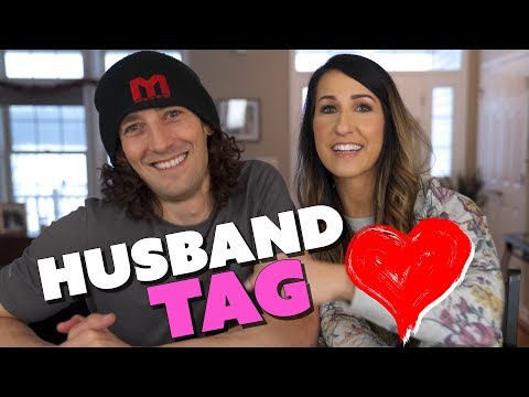Husband Tag - What he REALLY THINKS!
