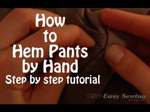 How to Hem Pants by Hand - Step by Step