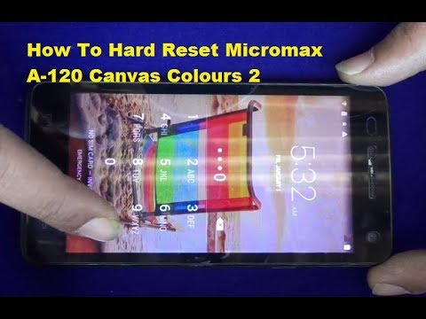 How To Hard Reset MICROMAX A120 Canvas 2 Colours If Forgot Password Or Pattern Lock
