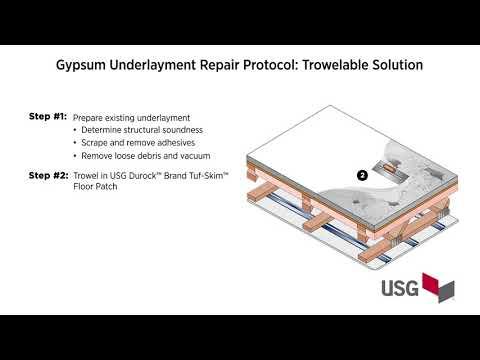 Gypsum Underlayment Repair Protocol: Trowelable Solution