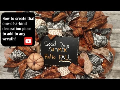 How To Make A Fall Decoration For Your Wreath