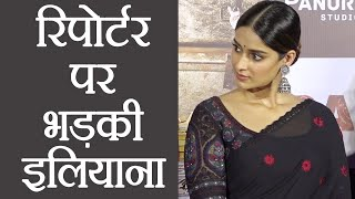 Ileana D Cruz gets ANGRY on a REPORTER during Raid promotion | FilmiBeat