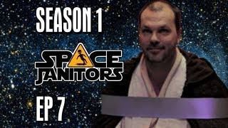 Download Rebels Seem Like Nice Guys - Space Janitors: Episode Seven [Official HD Version] Video