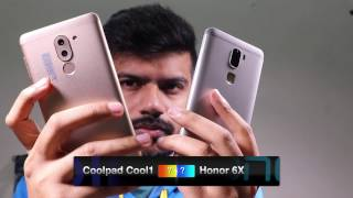 Honor 6X vs Coolpad Cool 1- In-Depth Comparative Review