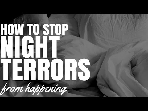 How To Stop Night Terrors From Happening