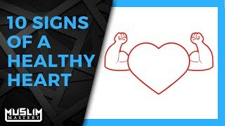 10 Signs of a Healthy Heart