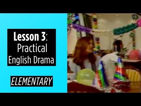 Elementary Level - Lesson 3 - Practical English Drama