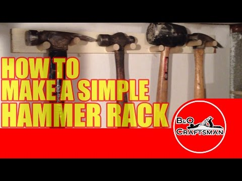 How to Make a Simple Hammer rack