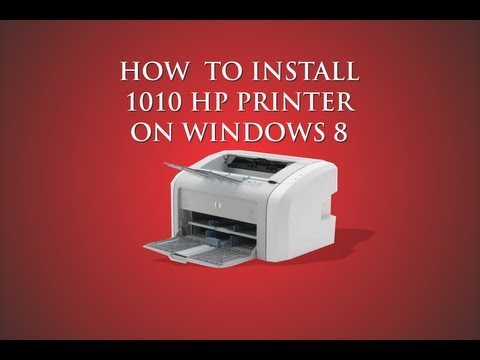 How to: install HP 1010 printer for Windows 8 (driver included see description)