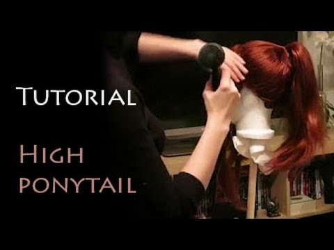 Cosplay Wig - High Ponytail Tutorial