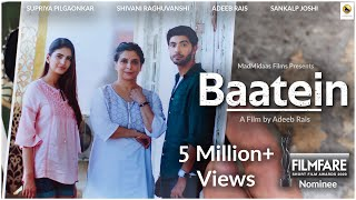 Baatein | Supriya Pilgaonkar, Shivani Raghuvanshi | Indian Short Film by Adeeb Rais