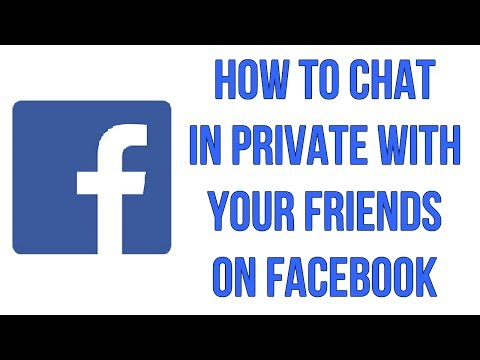 How To Chat In Private With Your Friends On Facebook