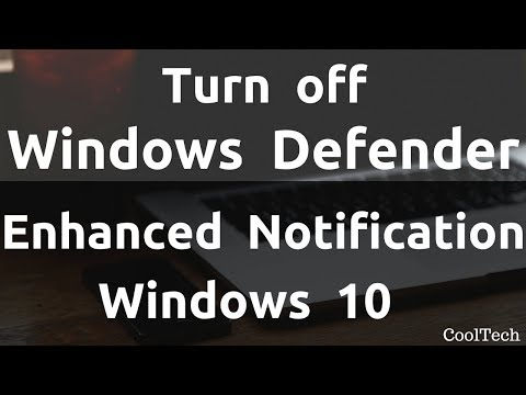 How to Turn Off Windows Defender Enhanced Notifications in Windows 10