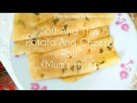 Soft And Thin Potato And Cheese Roti (Mum's Recipe) |Vegetarian|