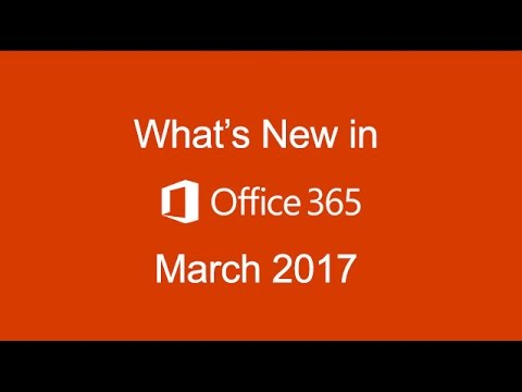 Office 365 March 2017