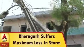 Agra: Kheragarh Suffers Maximum Loss In Dust & Storm, Power Supply Disrupted | ABP News