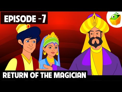 Return of the Magician | Episode 7 | Arabian Nights | English  Stories
