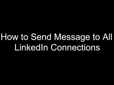 How to Send Messages to All LinkedIn Connections on Single Click  | 2016