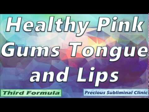 Get Healthy Pink Gums Lips and Tongue [Affirmation+Frequency] - INSTANT RESULTS