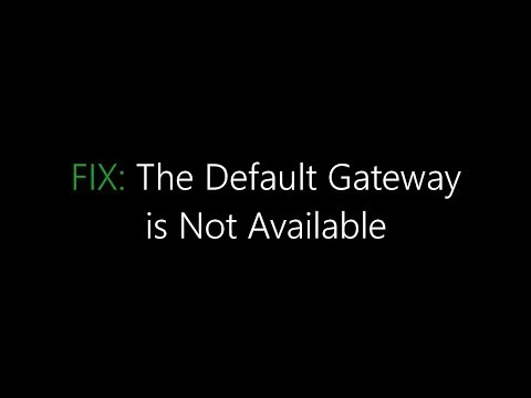 Fix: The Default Gateway is Not Available