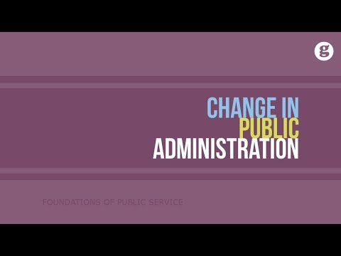 Change in Public Administration