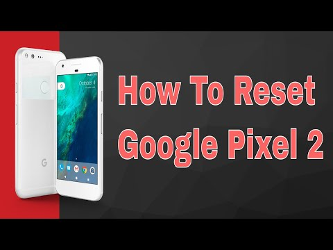 Google Pixel 2 Hard Reset - How to Unlock - Forgot Password
