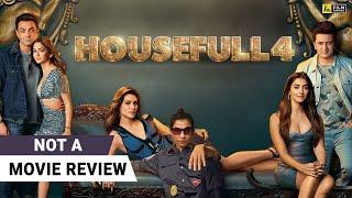 Housefull 4 | Not A Movie Review by Sucharita Tyagi | Akshay Kumar | Kriti Sanon | Riteish Deshmukh