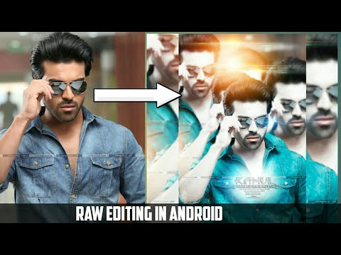 Raw Edit New Style Tutorial Like Photoshop | Android | Rahul Creations