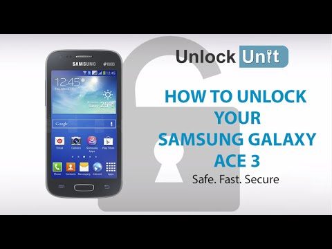 UNLOCK SAMSUNG GALAXY ACE 3 - HOW TO UNLOCK SAMSUNG GALAXY ACE 3