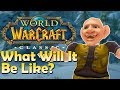 Download Video Download What will Classic WoW be like? My Thoughts/Theories 3GP MP4 FLV
