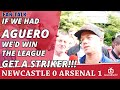If We Had Aguero We D Win The League Get A Striker Newcastle