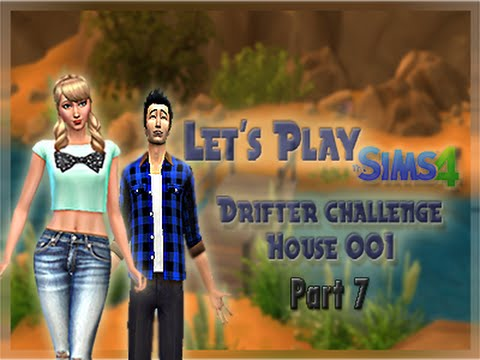 Let's Play: The Sims 4 Drifter Challenge House 001 - Part 7 - Moving on up!