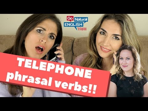 English Phrasal verbs and Vocabulary for Speaking on Skype and Phone Calls