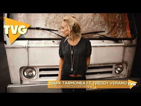 Mark Tarmonea ft. Freddy Verano - So Berlin (Pretty Pink Remix)