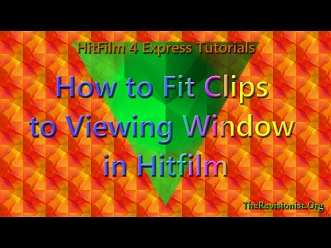 How to Make your Clips Fit to Frame, Fit to Width & Height in Hitfilm 4 Express