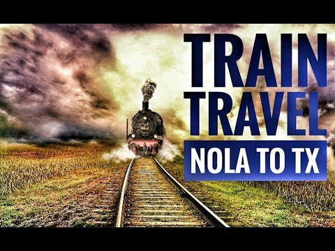 Travel by Train AMTRAK New Orleans to Houston