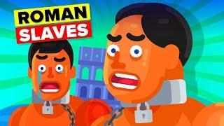 The Horrible Life of an Average Roman Empire Slave