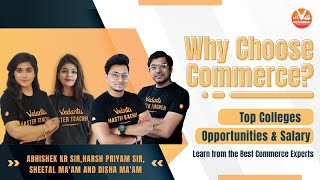 Why Choose Commerce? 🤔 Top Colleges | Opportunities & Salary |🔥 Learn from the Best Commerce Experts