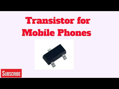 SMD Transistor for Mobile Phones (Part 1)