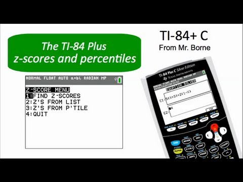 Z-scores and Percentiles on the TI-84+